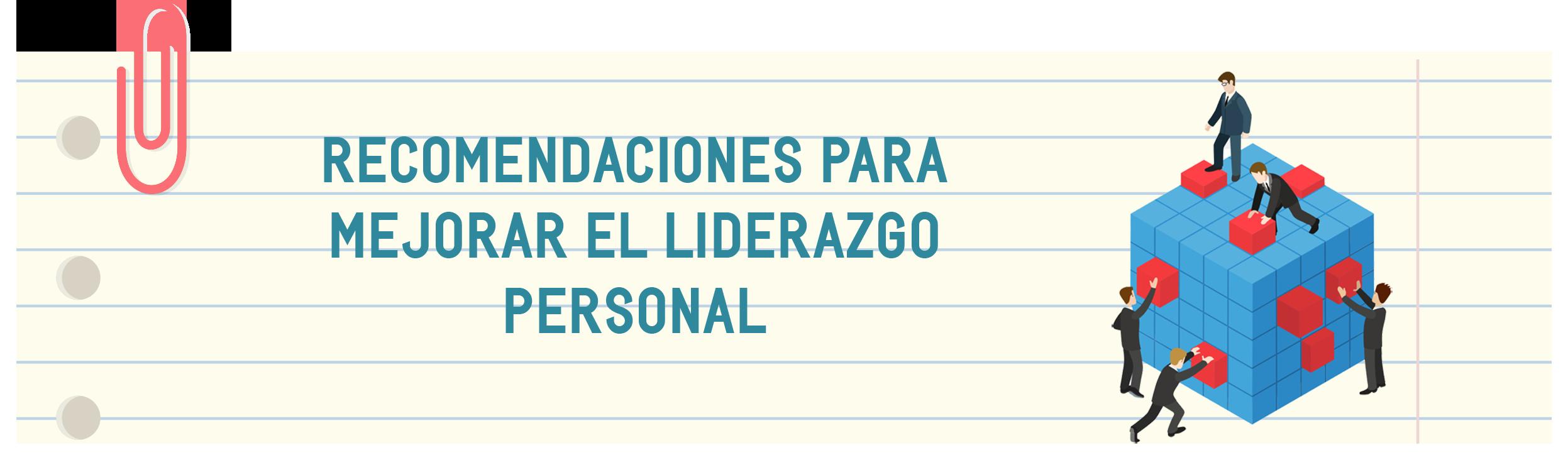 recomendaciones_para_mejorar_el_liderazgo_personal_analisis_conducta.png
